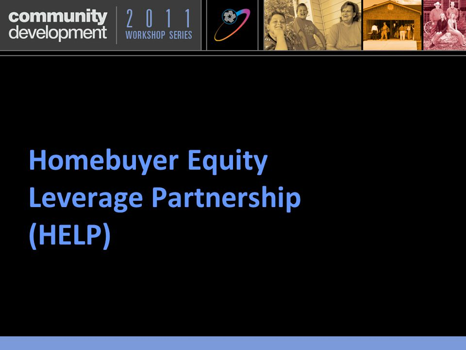 Homebuyer Equity Leverage Partnership (HELP)