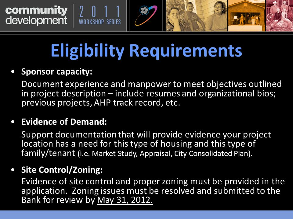 Eligibility Requirements $1,700,000 was available for 2011.