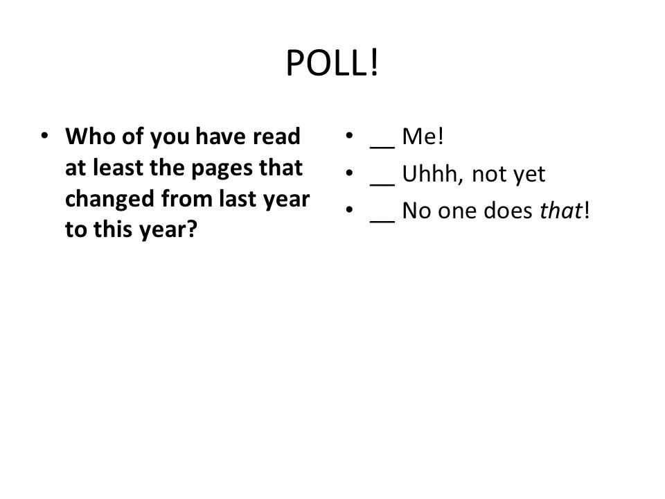 POLL.Who of you have read at least the pages that changed from last year to this year.