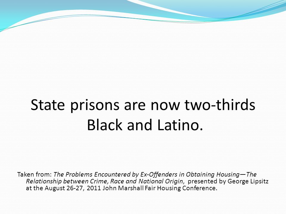State prisons are now two-thirds Black and Latino.