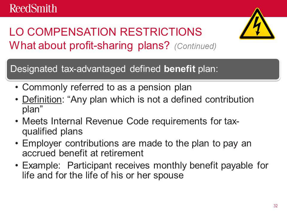 LO COMPENSATION RESTRICTIONS What about profit-sharing plans.