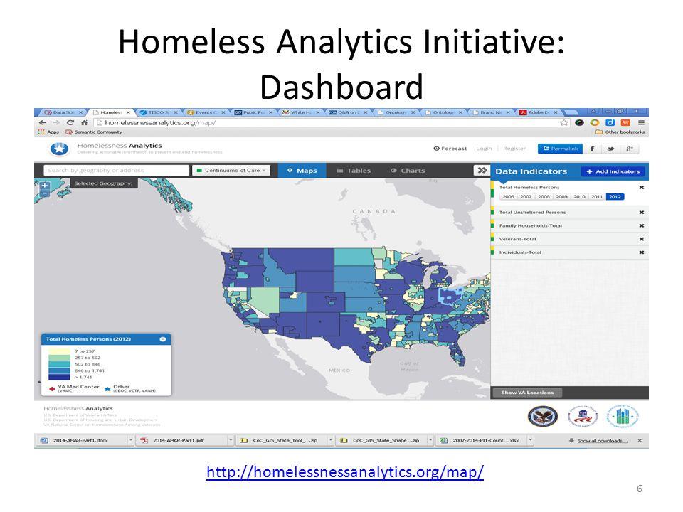 Homeless Analytics Initiative: Dashboard 6 http://homelessnessanalytics.org/map/