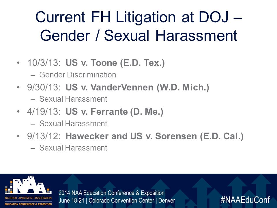 Current FH Litigation at DOJ – Gender / Sexual Harassment 10/3/13: US v.