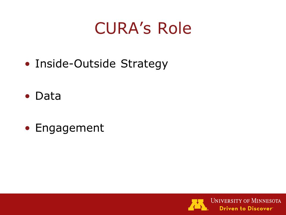 CURA's Role Inside-Outside Strategy Data Engagement