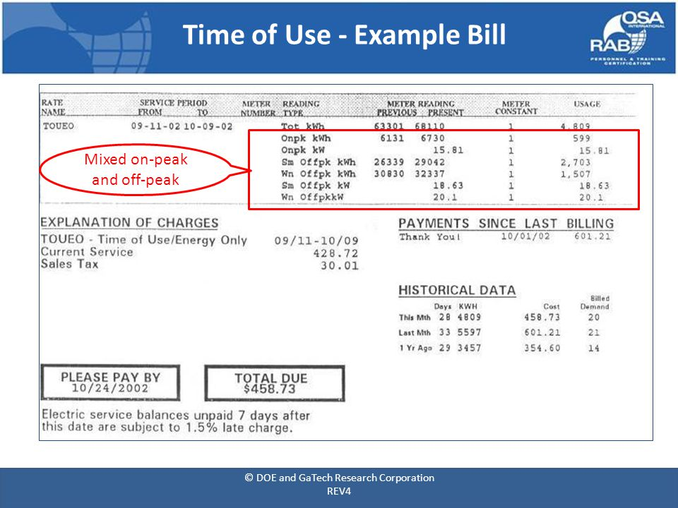 Time of Use - Example Bill Mixed on-peak and off-peak © DOE and GaTech Research Corporation REV4