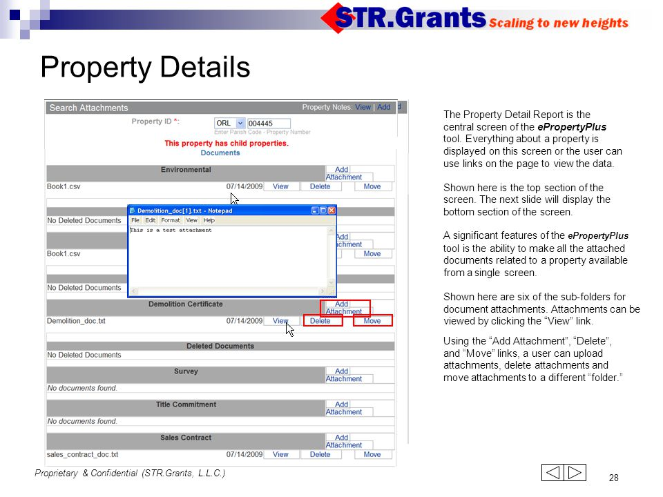 Proprietary & Confidential (STR.Grants, L.L.C.) 28 Property Details The Property Detail Report is the central screen of the ePropertyPlus tool. Everyt