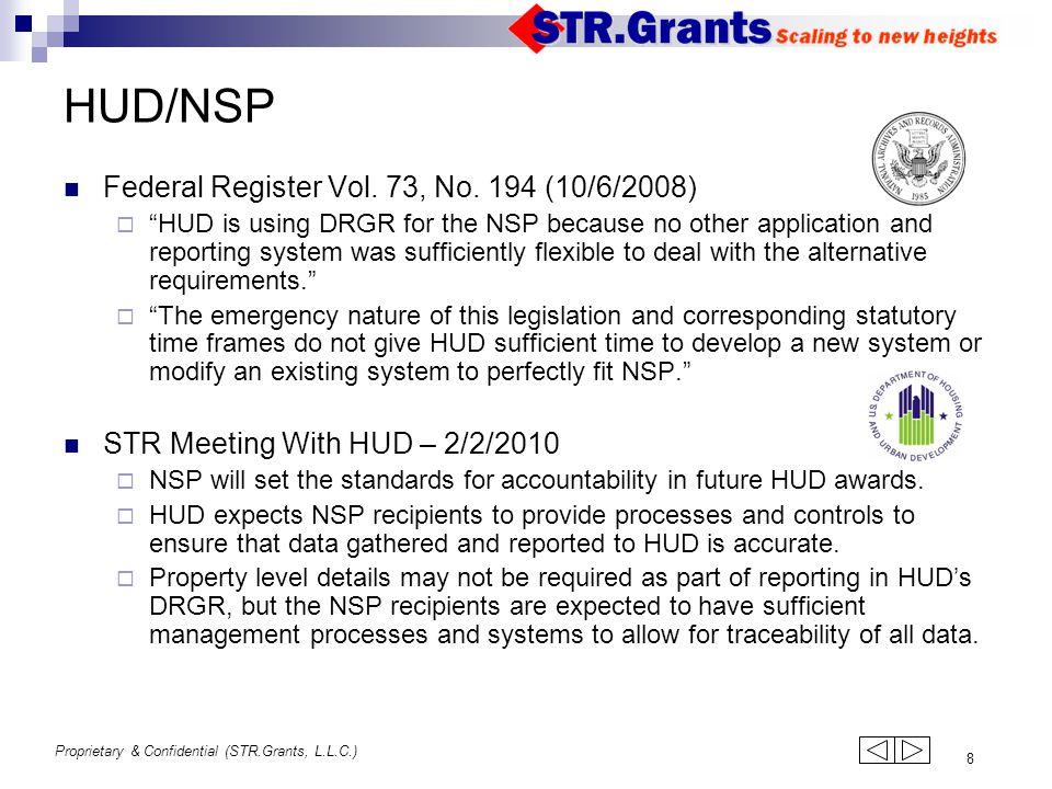 Proprietary & Confidential (STR.Grants, L.L.C.) 8 HUD/NSP Federal Register Vol.