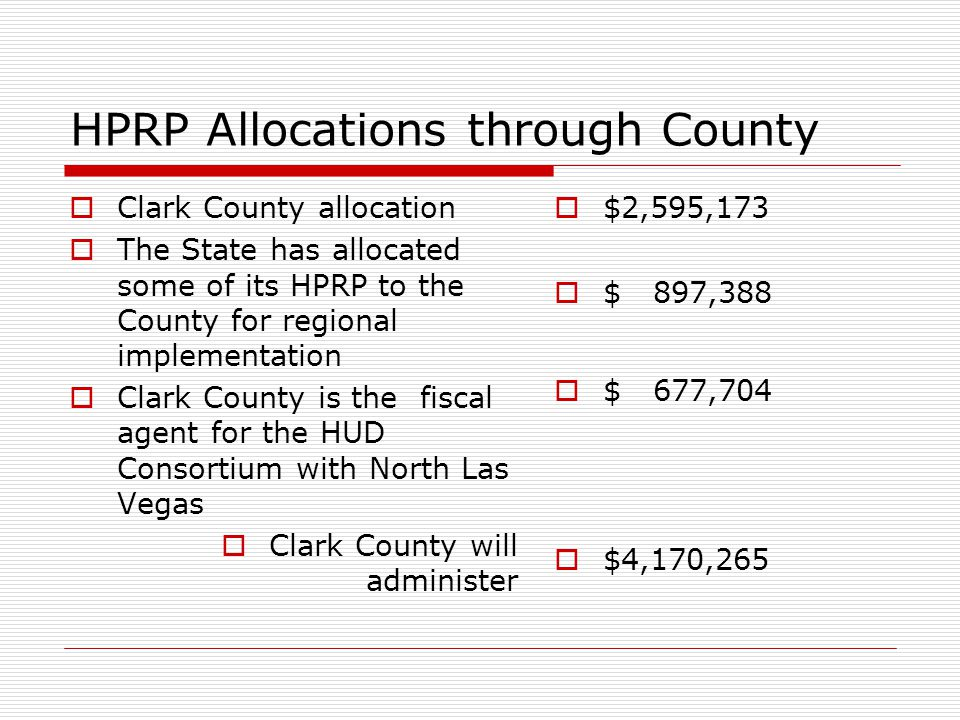 HPRP – Eligible Activities  Flexible Financial Assistance to households at or below 50% of AMI  Housing Relocation and Stabilization Services  Data Collection & Program Evaluation  Administrative Costs (limited to 5%)