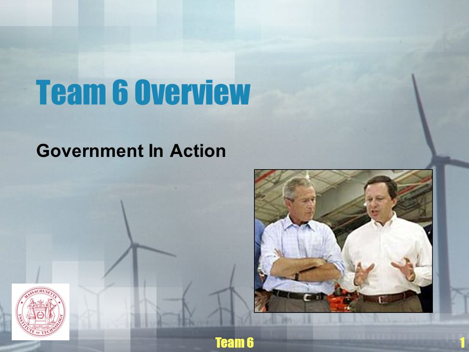 Team 61 Team 6 Overview Government In Action