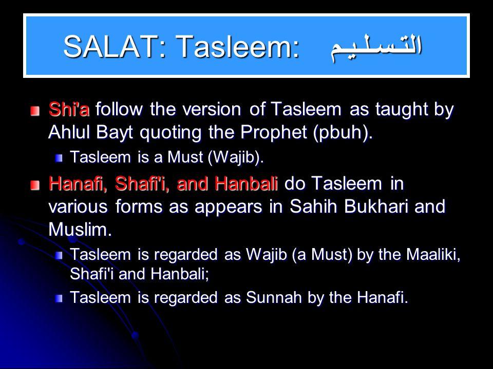 SALAT: Tashah hud: التـشــهـد Shi a follow the version of Tashah hud as taught by Ahlul Bayt quoting the Prophet (pbuh).
