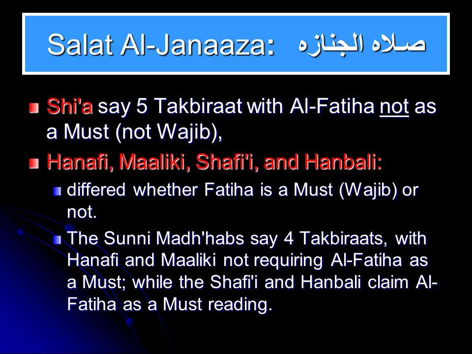 OTHER SALATS TO BE DISCUSSED 1. Salat Al-Janaaza: صـــلاه الجنـازه 2.
