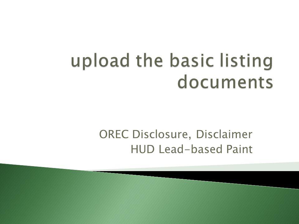 OREC Disclosure, Disclaimer HUD Lead-based Paint