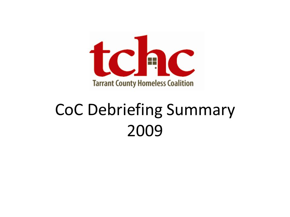 CoC Debriefing Summary 2009