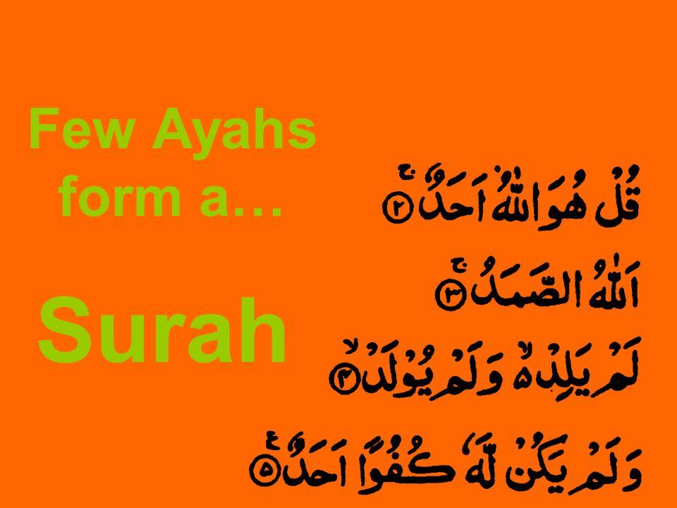 Few Ayahs form a… Surah