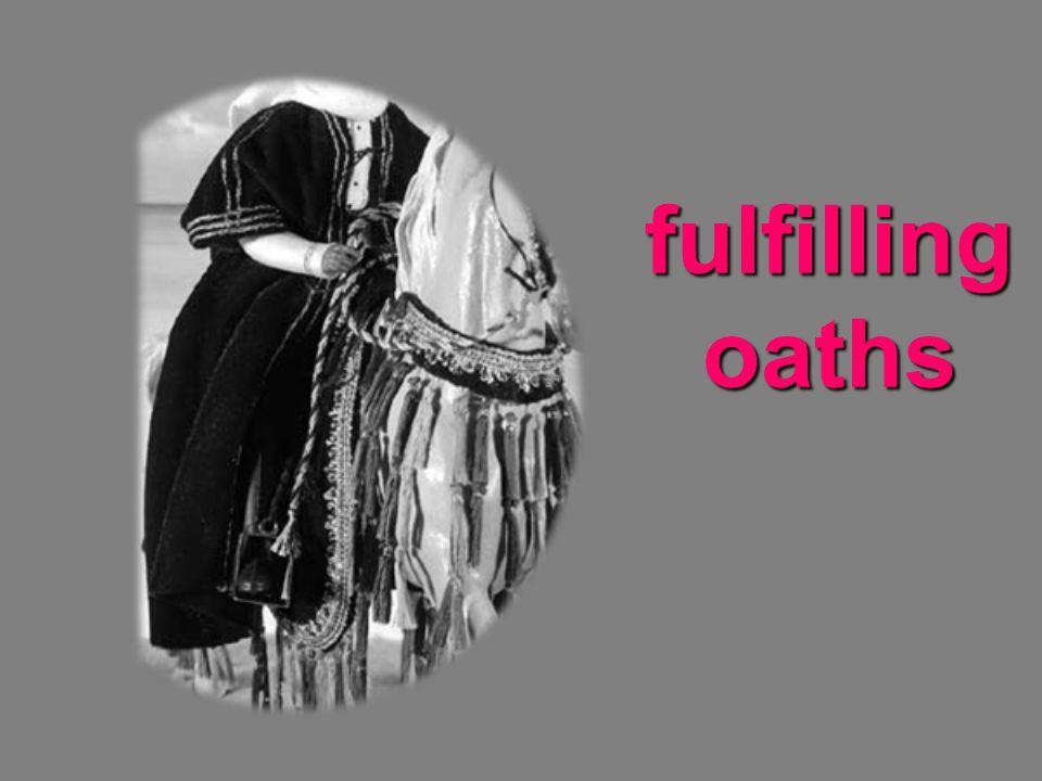 fulfilling oaths