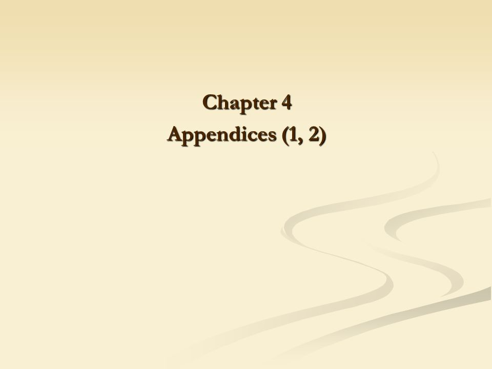 Chapter 4 Appendices (1, 2)