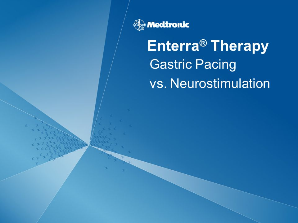 Enterra ® Therapy Gastric Pacing vs. Neurostimulation
