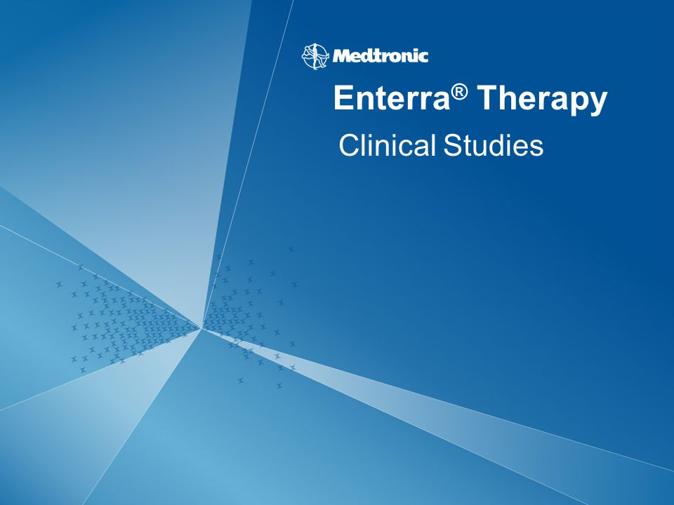Clinical Studies Enterra ® Therapy