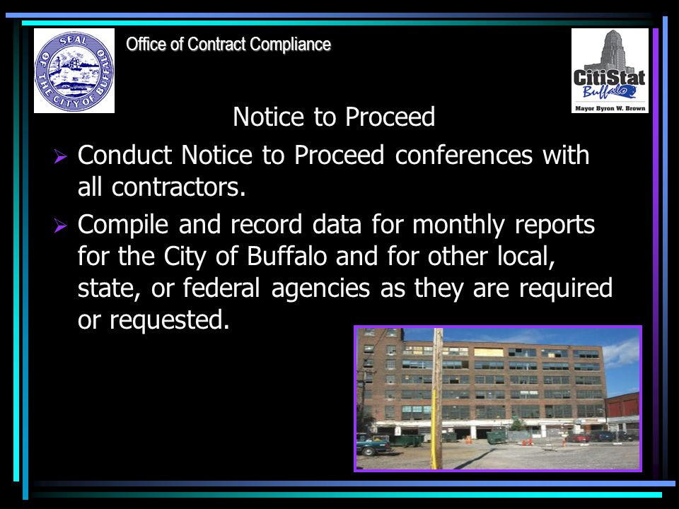 Notice to Proceed  Conduct Notice to Proceed conferences with all contractors.