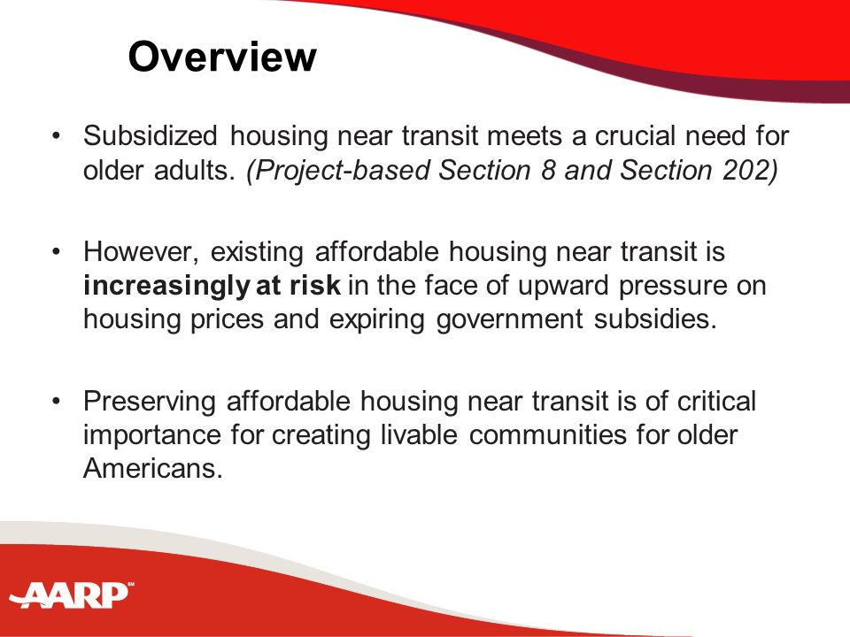 Overview Subsidized housing near transit meets a crucial need for older adults.