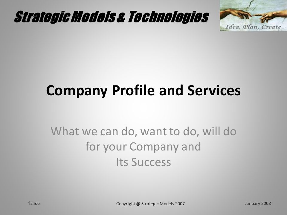 Strategic Models & Technologies January 2008 Copyright @ Strategic Models 2007 Slide 2 Did you know that….