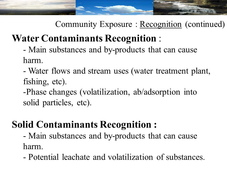 Water Contaminants Recognition : - Main substances and by-products that can cause harm.
