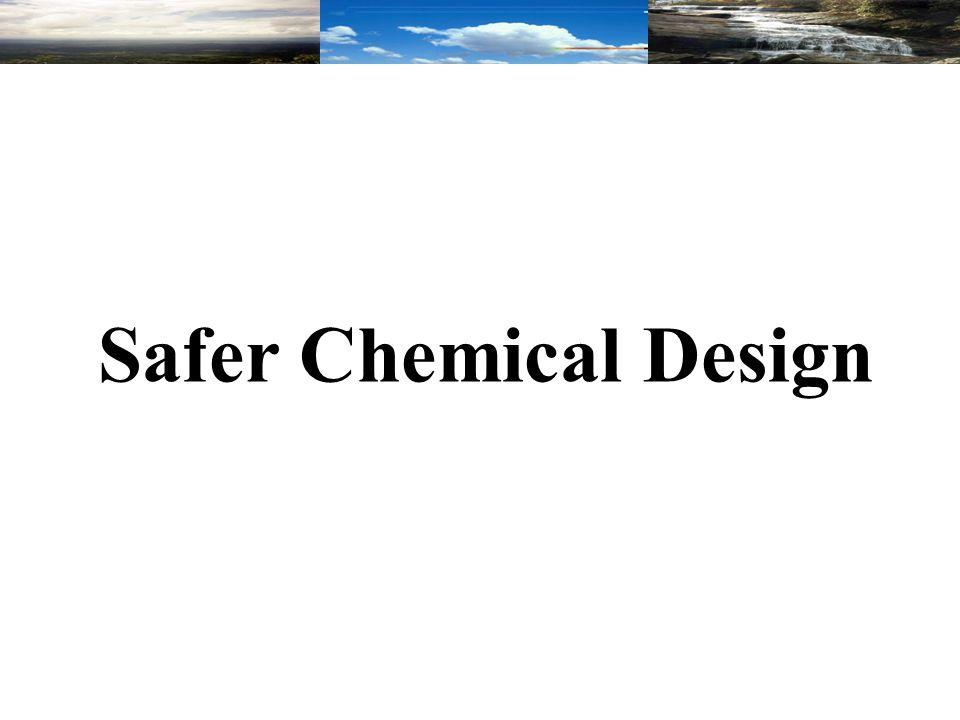 Safer Chemical Design