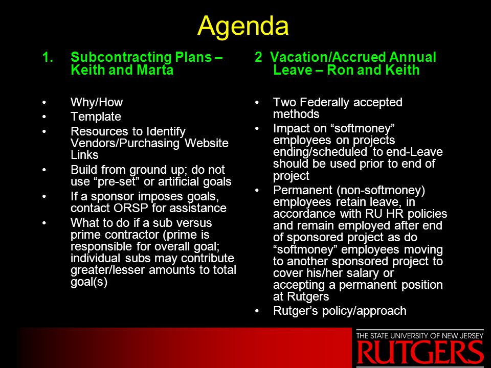 Agenda 1.Subcontracting Plans – Keith and Marta Why/How Template Resources to Identify Vendors/Purchasing Website Links Build from ground up; do not u