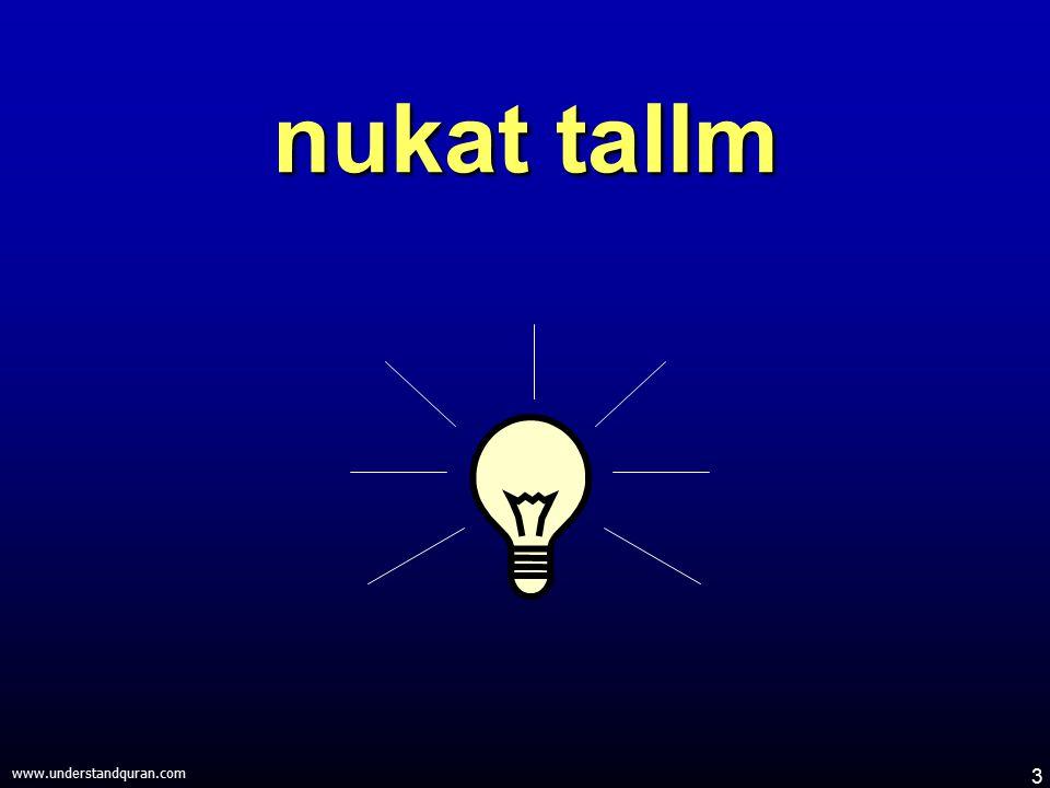 3 www.understandquran.com nukat talIm