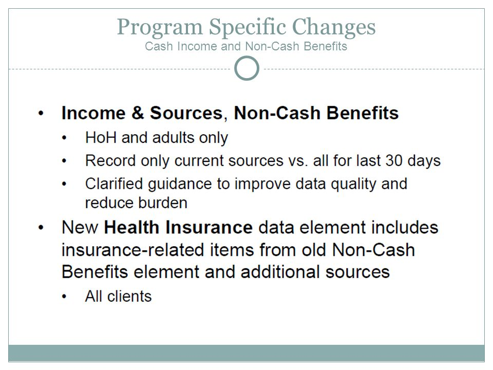 Program Specific Changes Cash Income and Non-Cash Benefits