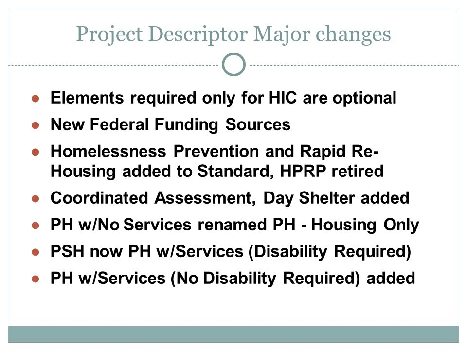 New Project Specific Data Requirements for HOPWA, VA, RHY, RHSAP – Project Specific Exit