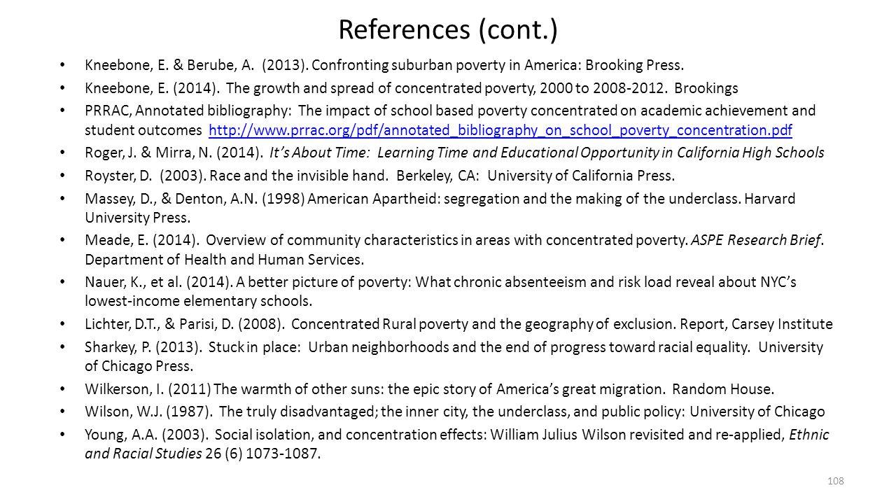 References (cont.) Kneebone, E. & Berube, A. (2013). Confronting suburban poverty in America: Brooking Press. Kneebone, E. (2014). The growth and spre
