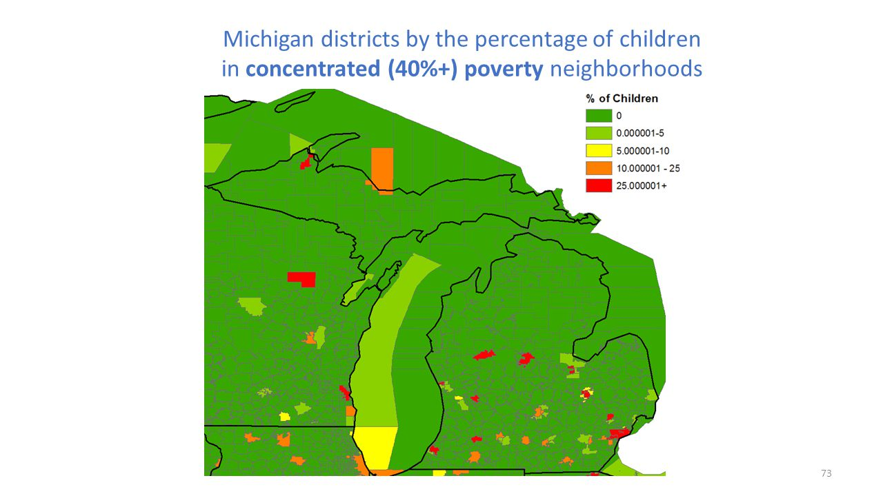 Michigan districts by the percentage of children in concentrated (40%+) poverty neighborhoods 73