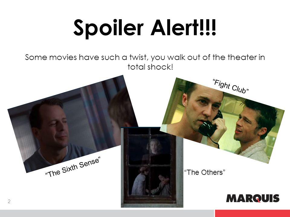 Spoiler Alert!!.