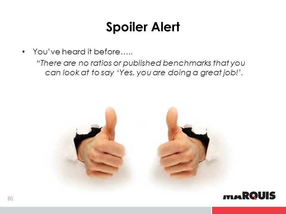 Spoiler Alert You've heard it before…..
