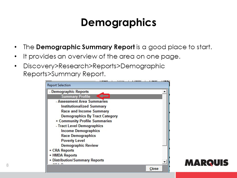 Spoiler Alert The Demographic Information Report gives an overview for the Assessment Area.