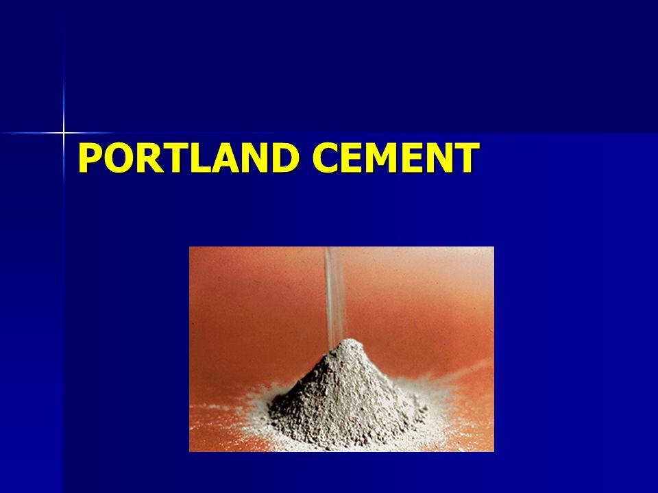  Portland Cement → Gypsum+Portland Cement Clinker (pulverizing)  Portland Cement Clinker → Calcareous & Clayey Materials (burning)  Paste → P.C.