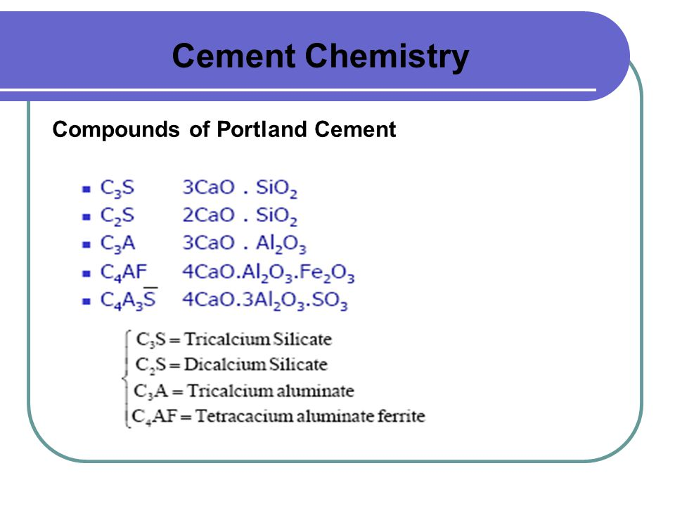 Cement Chemistry Compounds of Portland Cement