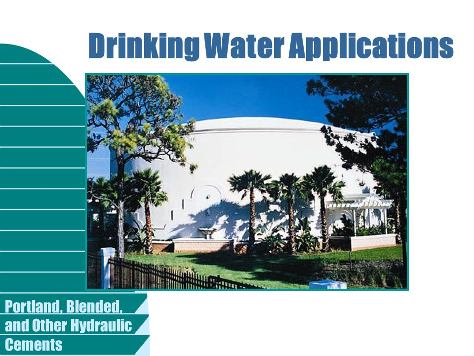Portland, Blended, and Other Hydraulic Cements Drinking Water Applications