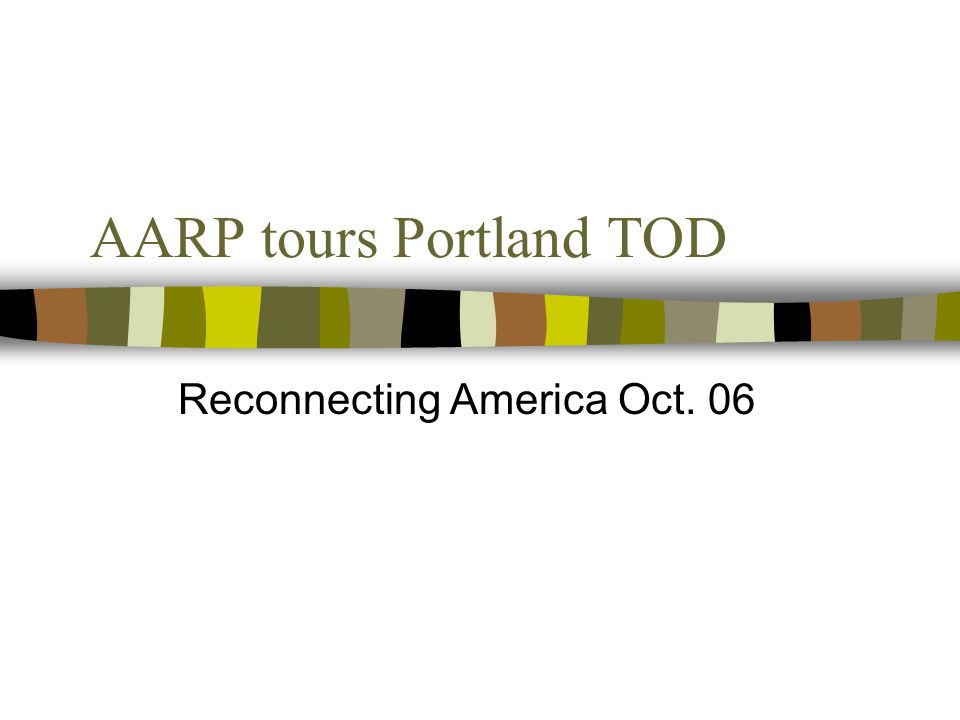 AARP tours Portland TOD Reconnecting America Oct. 06