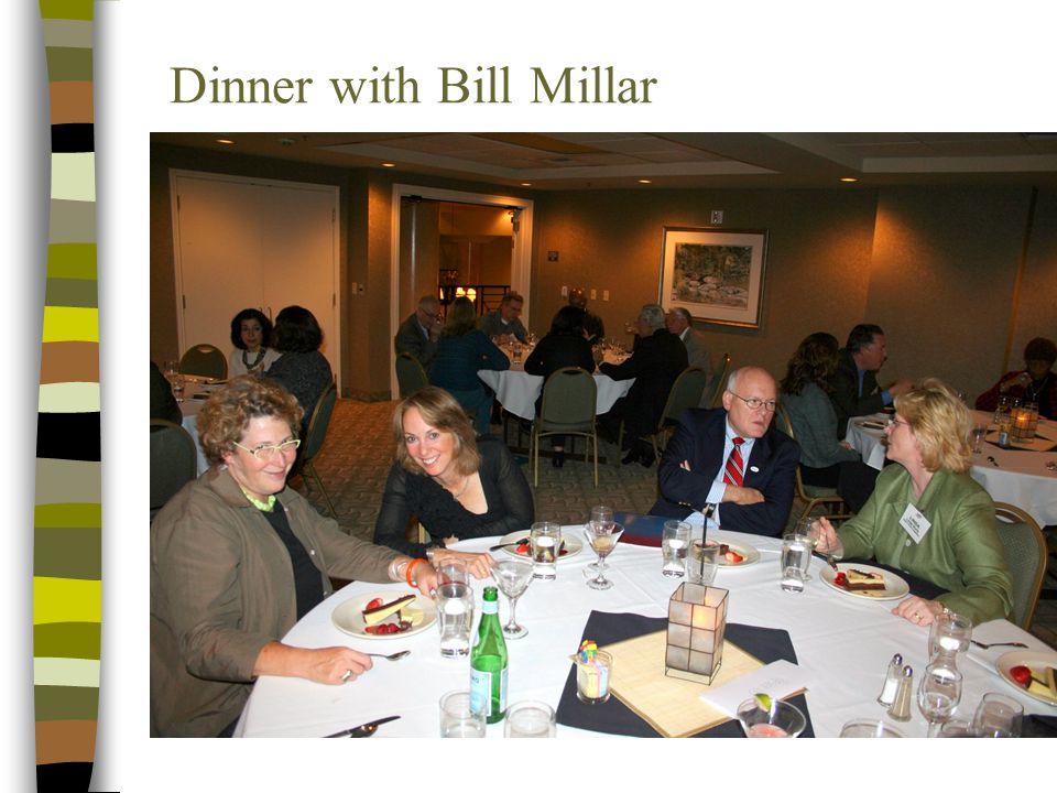 Dinner with Bill Millar