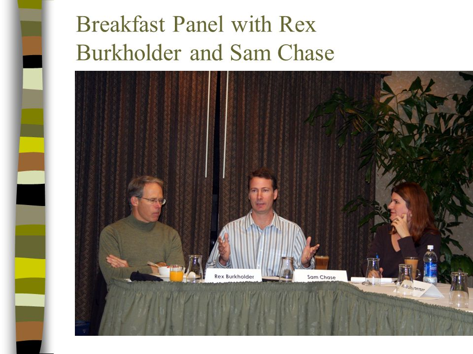 Breakfast Panel with Rex Burkholder and Sam Chase