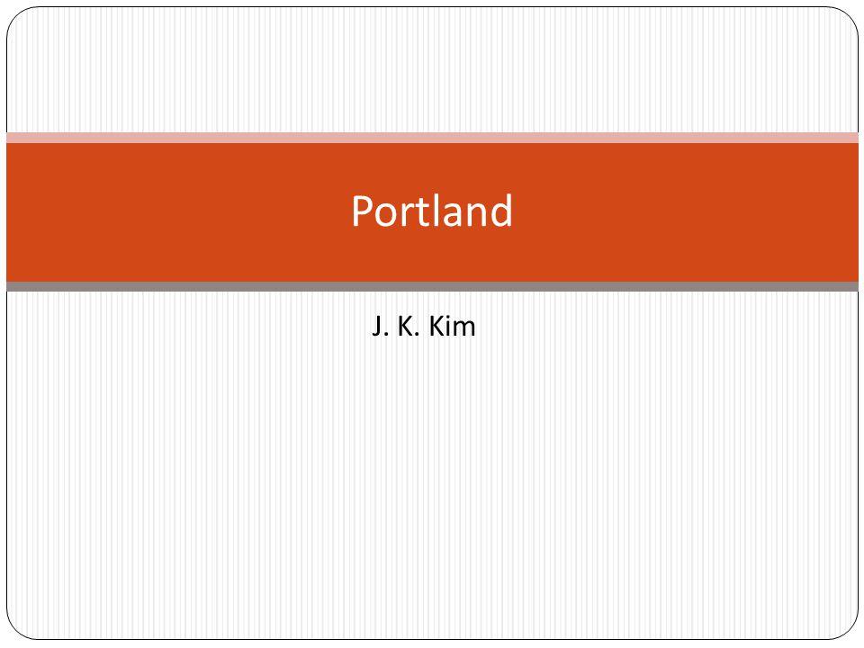 J. K. Kim Portland