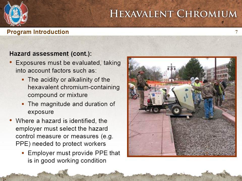 18 The presence of hexavalent chromium in portland cement