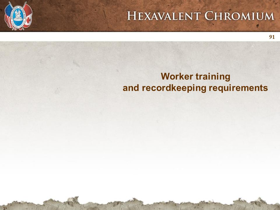 91 Worker training and recordkeeping requirements