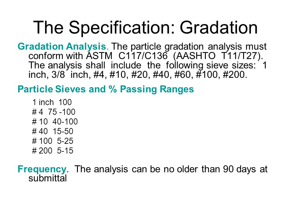 The Specification: Gradation Gradation Analysis.