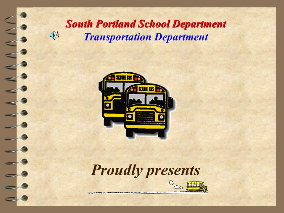 11 South Portland School Department South Portland School Department Transportation Department