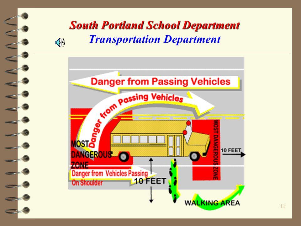 10 South Portland School Department South Portland School Department Transportation Department