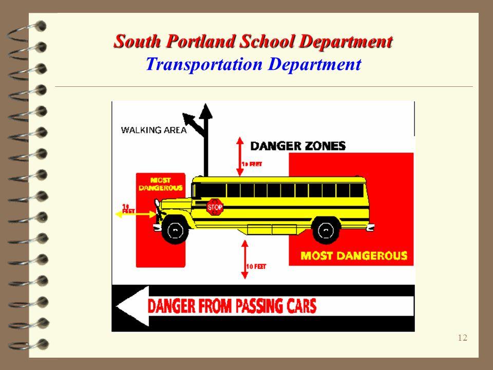 11 South Portland School Department South Portland School Department Transportation Department