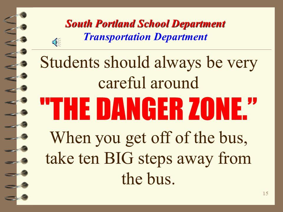 14 South Portland School Department South Portland School Department Transportation Department